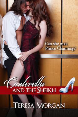 Cinderella and the Sheikh by Teresa Morgan