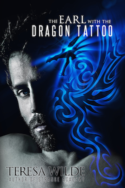 The Earl With The Dragon Tattoo by Teresa Wilde, Teresa Morgan