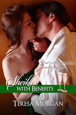 Sheikh with Benefits by Teresa Morgan