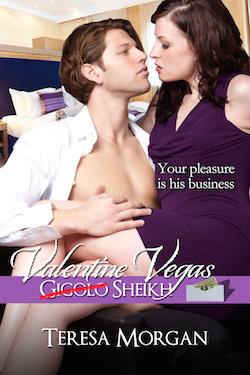 Excerpt: Valentine Vegas Gigolo Sheikh by Teresa Morgan