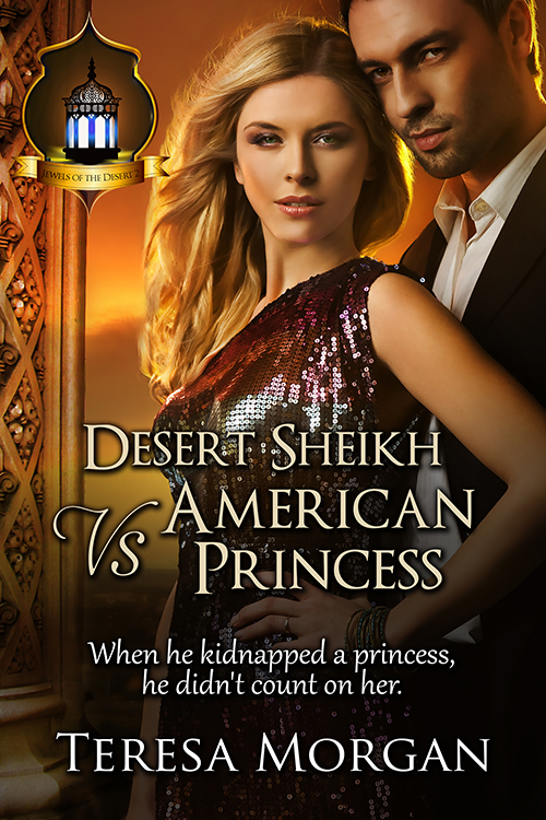 Desert Sheikh vs American Princess by Teresa Morgan